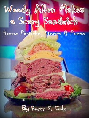 cover image of Woody Allen Makes a Scary Sandwich