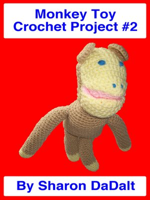 cover image of Monkey Toy Crochet Project #2