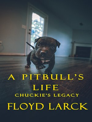 cover image of A Pit Bull's Life
