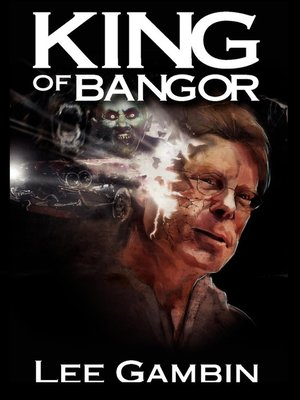 cover image of King of Bangor ( Stephen King )