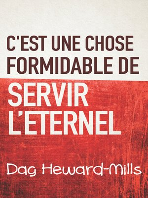 cover image of C'est une chose formidable de servir l'eternel