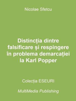 cover image of Distincția dintre falsificare și respingere în problema demarcației la Karl Popper