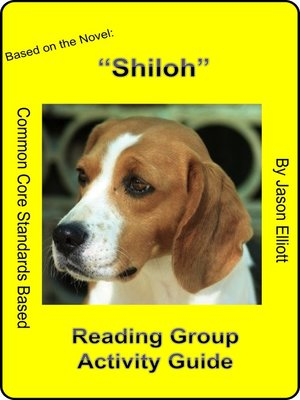 cover image of Shiloh Reading Group Activity Guide