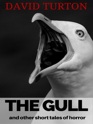 cover image of The Gull and Other Short Tales of Horror