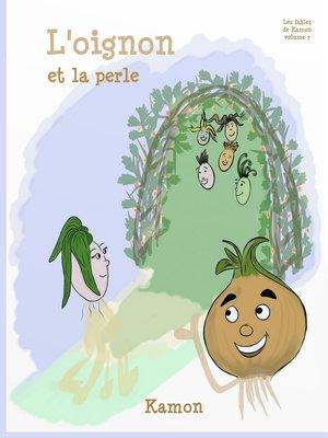 cover image of L'oignon et la perle
