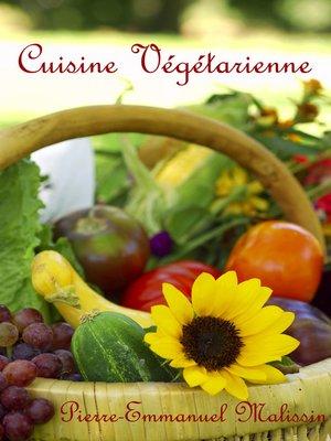cover image of Cuisine Végétarienne