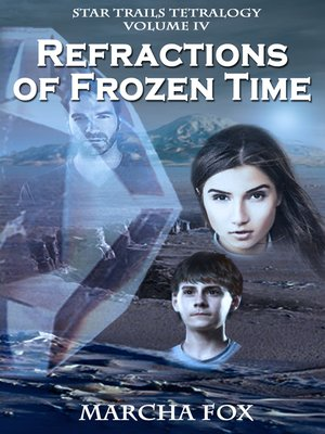 cover image of Refractions of Frozen Time