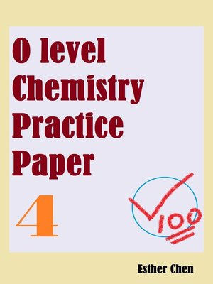 cover image of O Level Chemistry Practice Papers 4
