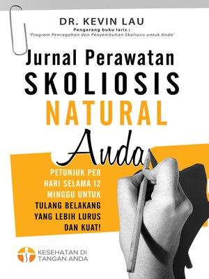 cover image of Jurnal Perawatan Skoliosis Natural Anda