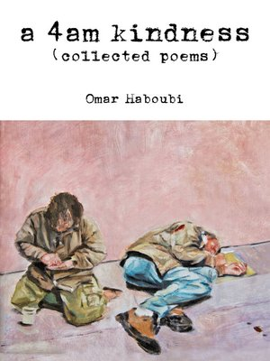 """cover image of """"A 4am Kindness"""" (collected poems)"""
