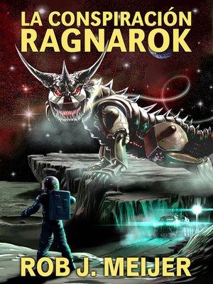 cover image of La Conspiración Ragnarok