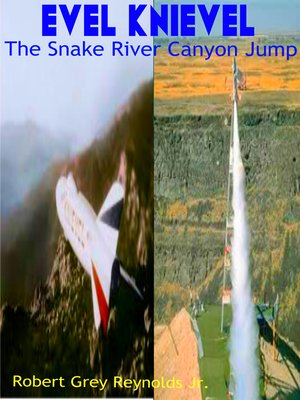cover image of Evel Knievel the Snake River Canyon Jump