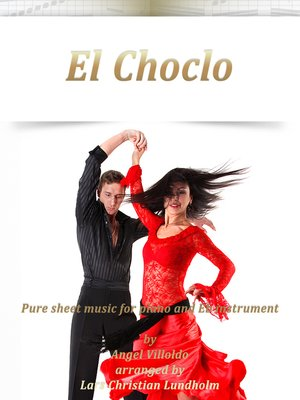 cover image of El Choclo Pure sheet music for piano and Eb instrument by Angel Villoldo arranged by Lars Christian Lundholm