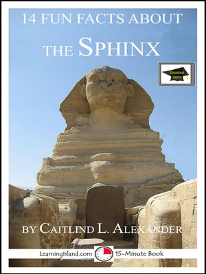 cover image of 14 Fun Facts About the Sphinx