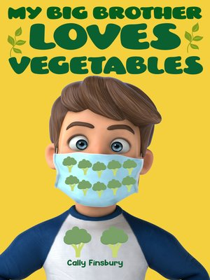 cover image of My Brother Loves Vegetables