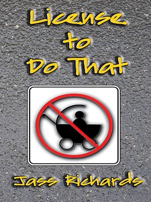 cover image of License to Do That