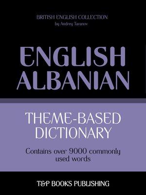 cover image of Theme-based dictionary British English-Albanian