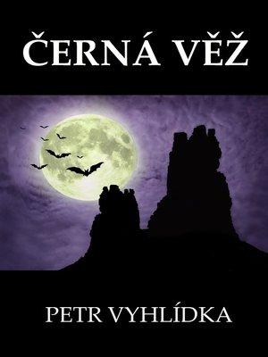 cover image of Černá věž