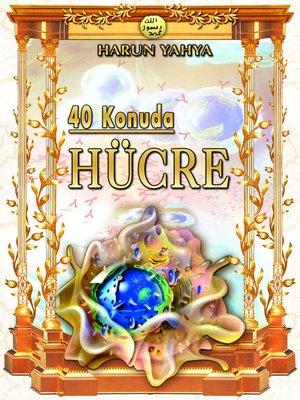 cover image of 40 Konuda Hücre