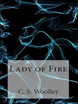 cover image of Lady of Fire
