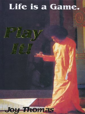cover image of Life Is a Game, Play It!