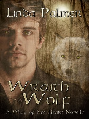cover image of Wraith Wolf (A Wolf of My Heart Novella)