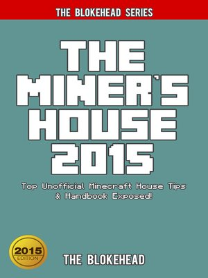 cover image of The Miner's House 2015