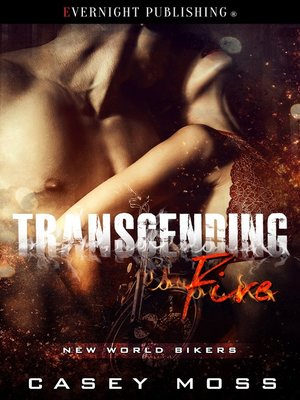 cover image of Transcending Fire