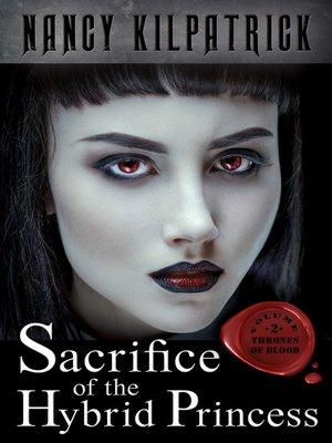 cover image of Sacrifice of the Hybrid Princess