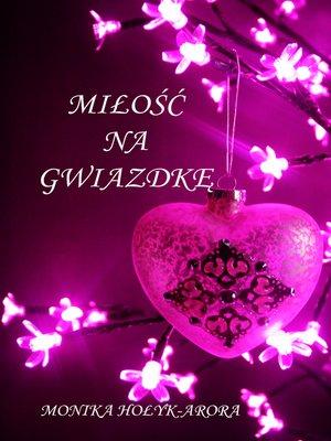 cover image of Miłość na Gwiazdkę