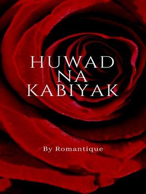 cover image of Huwad na Kabiyak