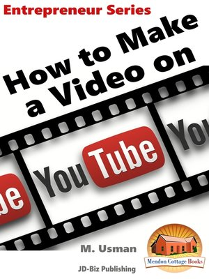 cover image of How to Make a Video on YouTube