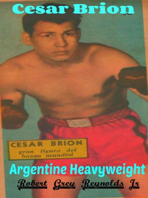 cover image of Cesar Brion Argentine Heavyweight Boxer
