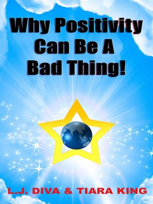 cover image of Why Positivity Can Be a Bad Thing!