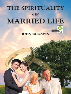 cover image of The Spirituality of Married Life