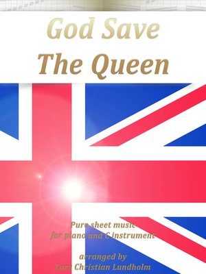 cover image of God Save the Queen Pure sheet music for piano and C instrument arranged by Lars Christian Lundholm