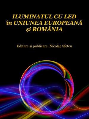 cover image of Iluminatul cu LED în Uniunea Europeană și România