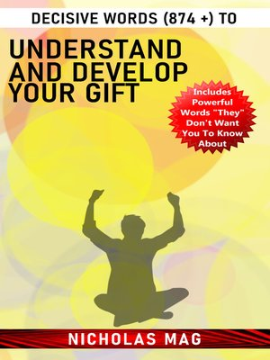 cover image of Decisive Words (874 +) to Understand and Develop Your Gift