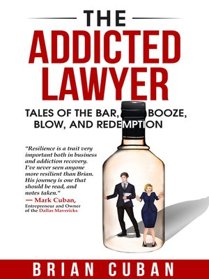 cover image of The Addicted Lawyer