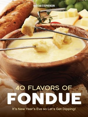 cover image of 40 Flavors of Fondue