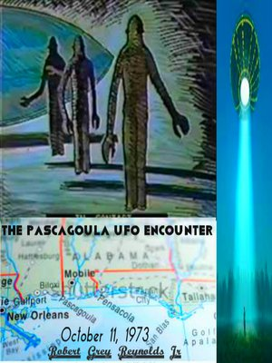 cover image of The Pascagoula UFO Encounter October 11, 1973