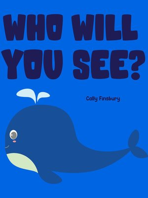 cover image of Who Will You See?