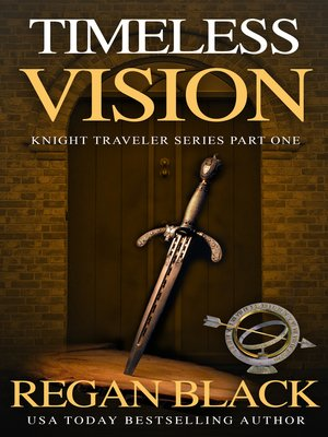 cover image of Timeless Vision, Knight Traveler Book 1