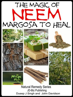 cover image of The Magic of Neem Margosa to Heal