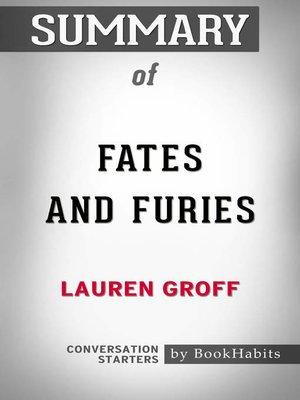Summary Of Fates And Furies By Book Habits Overdrive