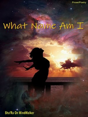 cover image of What Name Am I