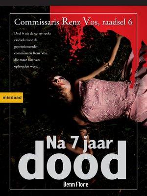 cover image of Na zeven jaar Dood