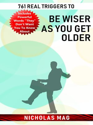 cover image of 761 Real Triggers to be Wiser as You Get Older