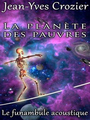 cover image of La Planète Des Pauvres