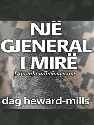 cover image of Një gjeneral i mirë